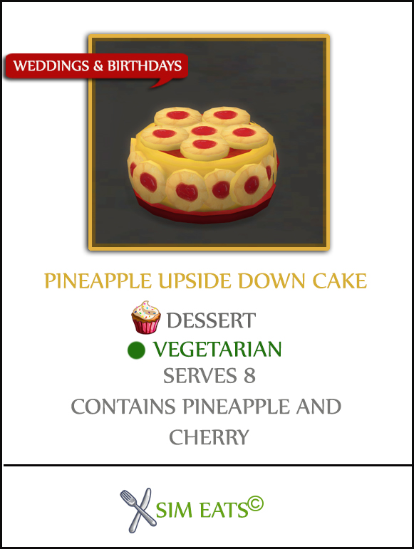 PINEAPPLE UPSIDE DOWN CAKE at Icemunmun image 1429 Sims 4 Updates