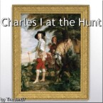 Charles I at the Hunt painting by TheJim07