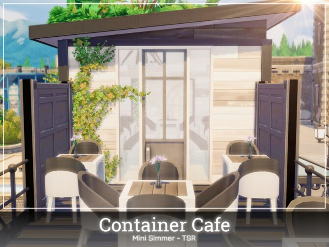 Container Cafe by Mini Simmer at TSR image 750 670x503 Sims 4 Updates