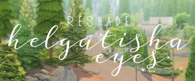 Sims 4 Reshade preset eyes at Helga Tisha
