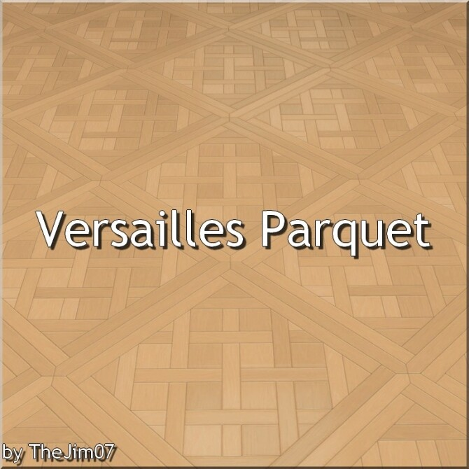 Versailles Parquet by TheJim07 at Mod The Sims image 1353 670x670 Sims 4 Updates