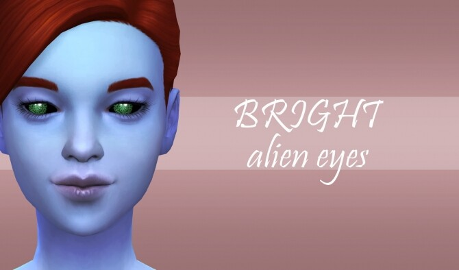 BRIGHT eyes for aliens by PatoTFP