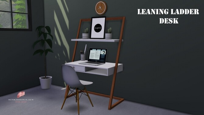 Sims 4 Leaning Ladder Desk at Sunkissedlilacs