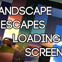 Landscape Escapes Loading Screens by xSwitchback