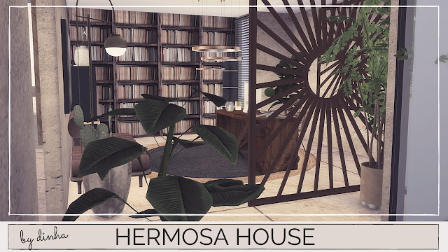 Sims 4 HERMOSA HOUSE at Dinha Gamer