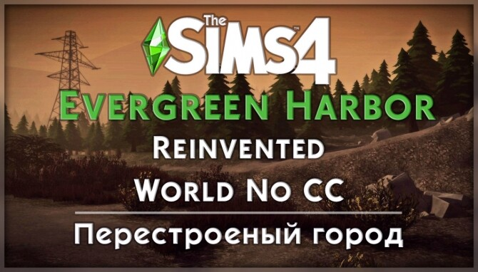 Evergreen Harbor World Reinvented