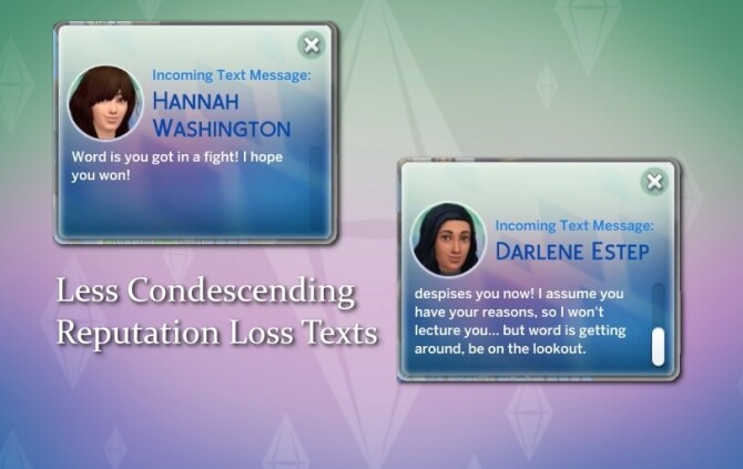 Sims 4 Less Condescending Reputation Loss Texts by misophorism at Mod The Sims
