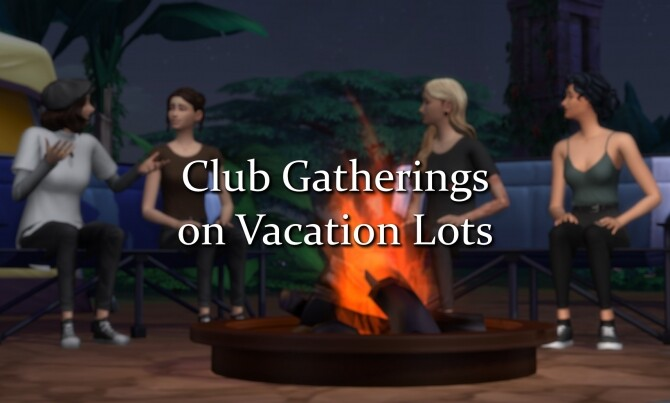 Sims 4 Club Gatherings on Vacation Lots by misophorism at Mod The Sims