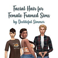 Facial Hairs Enabled For Female Frames