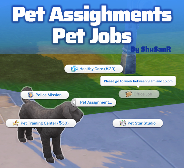 Sims 4 Pet Assignments & Pet Jobs | New Rabbit holes by ShuSanR at Mod The Sims 4