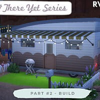 Rv There Yet Series Build By Ravasheen