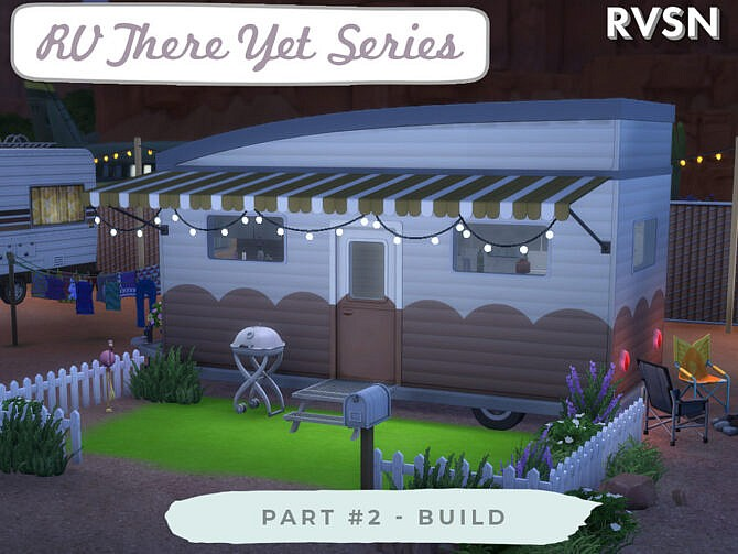 Sims 4 RV There Yet Series Build by RAVASHEEN at TSR
