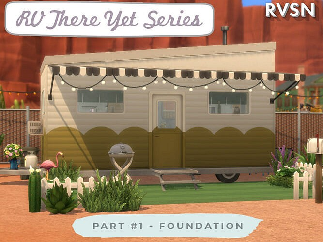 Rv There Yet Series Foundation By Ravasheen