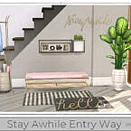 Stay Awhile Entry Way (part 2) By Chicklet