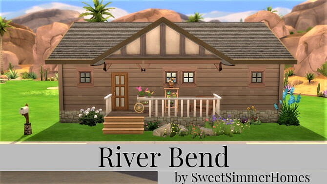 River Bend Home By Sweetsimmerhomes