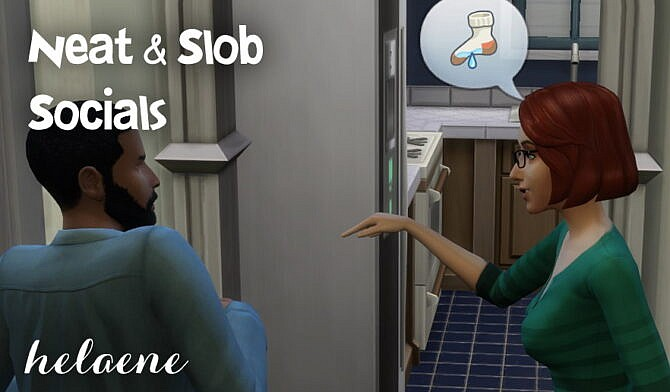 Sims 4 Trait Extras Neat & Slob Social Interactions by Helaene at Mod The Sims 4
