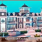 Yacht Club Calico