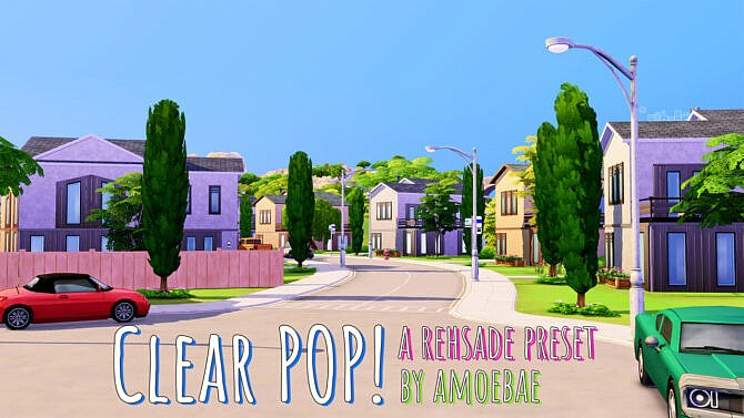 Clear Pop! Reshade Preset