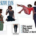 Ep03 Skinny Jeans