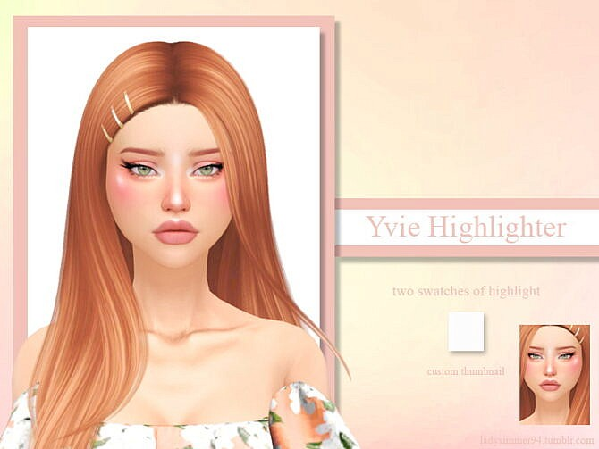 Sims 4 Yvie Highlight by LadySimmer94 at TSR