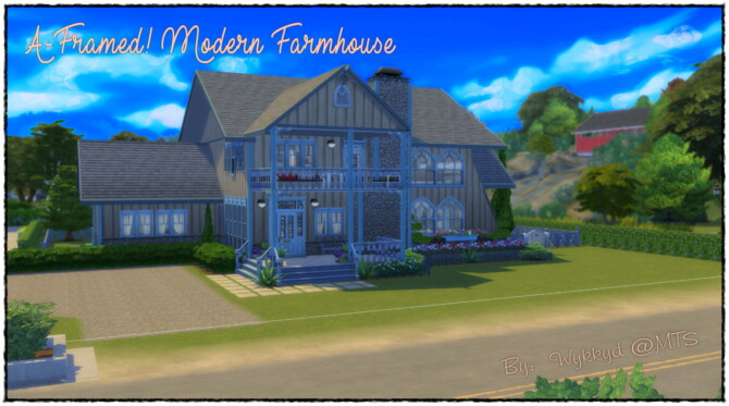 A-framed Modern Farmhouse By Wykkyd